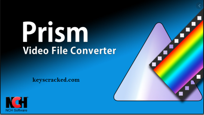Prism Video File Converter 7.10 Pro Crack Patch Key New Update