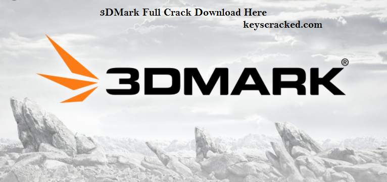 3DMark 2.18.7181 Crack Plus Keygen Latest Version Download {2021}