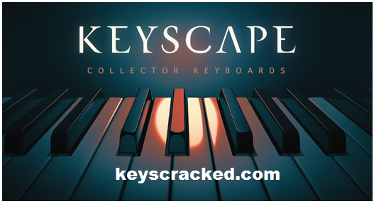 Keyscape 1.1.3c Crack + Torrent Free Download 2021